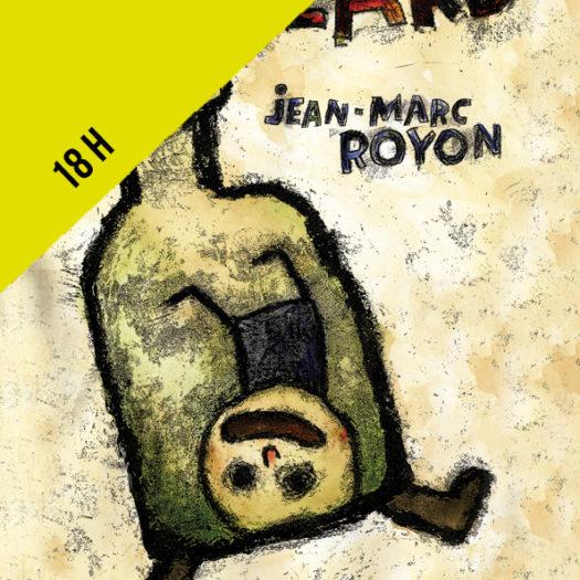 spectacle Joblard par Jean-Marc Royon à la chaperie guécélard sarthe samedi 14 avril 2018 à 18h